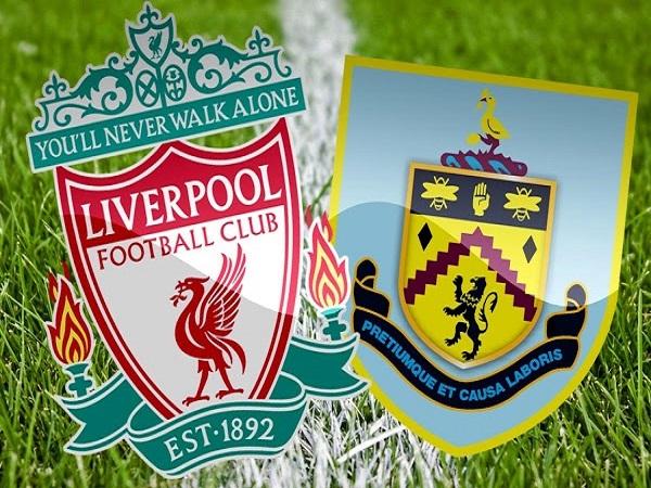 Nhận định Liverpool vs Burnley, 19h ngày 10/03