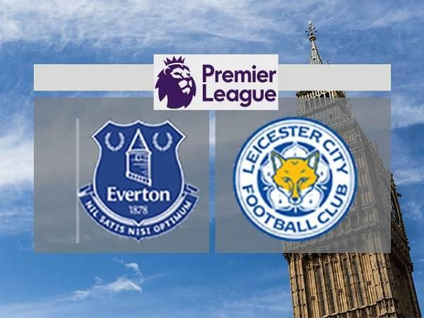 Soi kèo Everton vs Leicester – 03h15 28/01, Ngoại Hạng Anh
